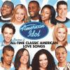 American Idol Season 2: All-time Classic American Love Songs by  Various Artists