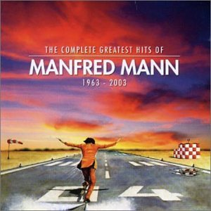 Manfred Mann - The Complete Greatest Hits 1963 - 2003 album cover