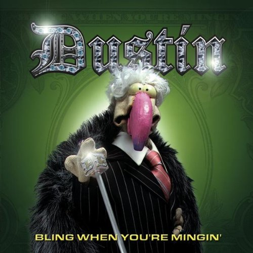 Dustin The Turkey - Bling When You're Mingin' album cover