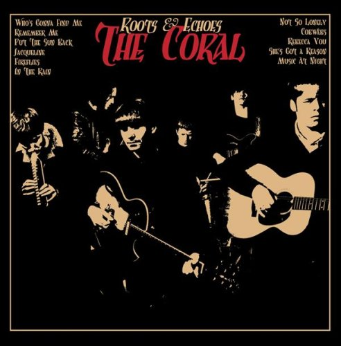 The Coral - Roots & Echoes album cover
