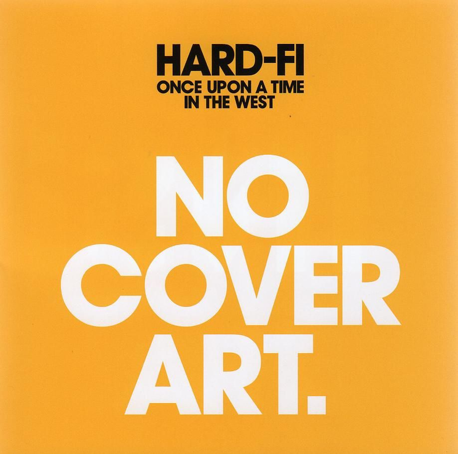 Hard-fi - Once Upon A Time In The West album cover