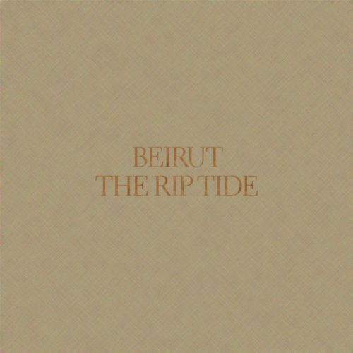 Beirut - The Rip Tide album cover
