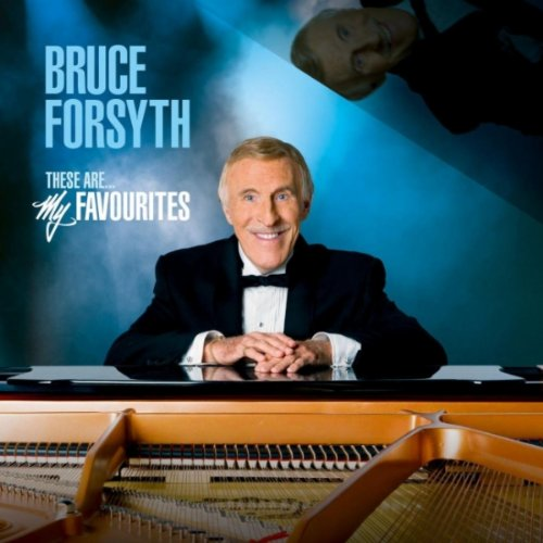 Bruce Forsyth - These Are My Favourites album cover