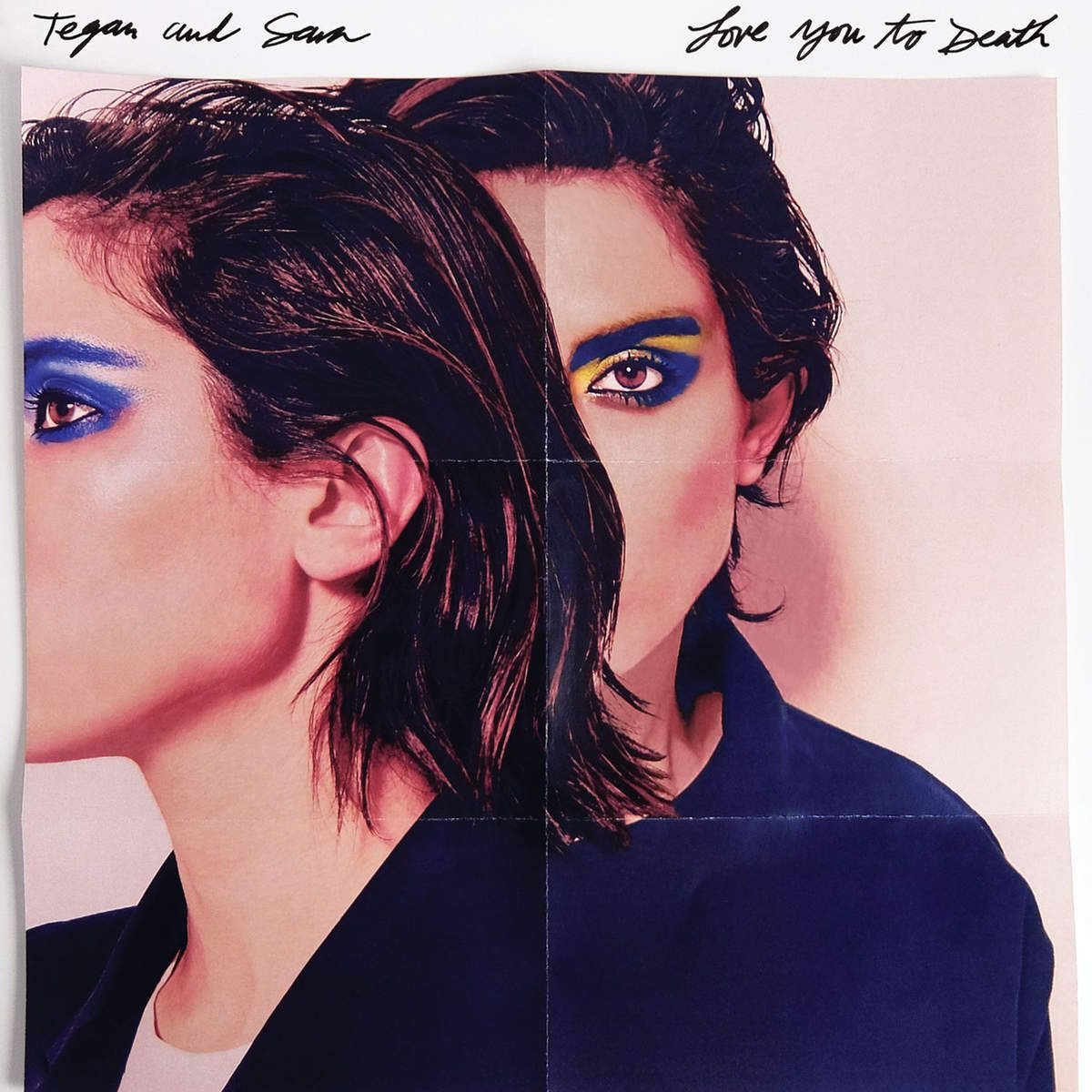 Tegan and Sara - Love You To Death album cover