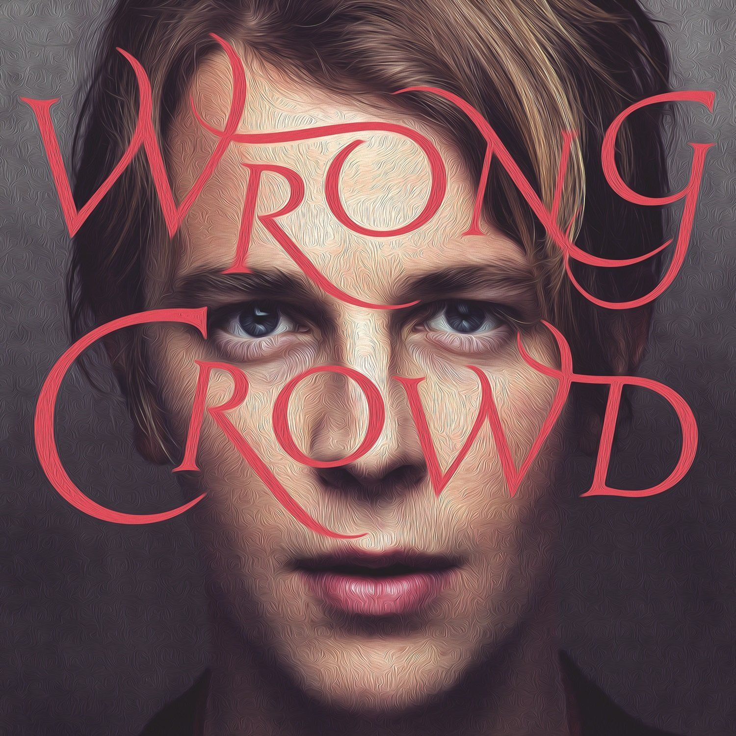 Tom Odell - Wrong Crowd album cover