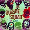 Suicide Squad - The Album by  Soundtrack