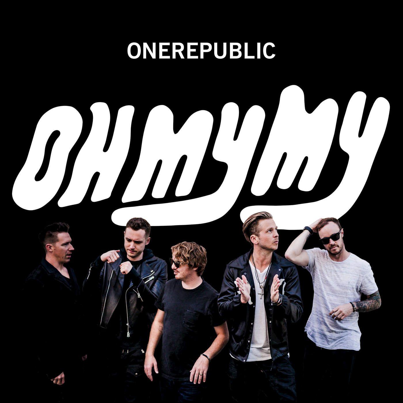 OneRepublic - Oh My My album cover