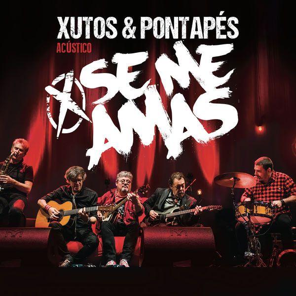 Xutos & Pontapés - Se Me Amas album cover