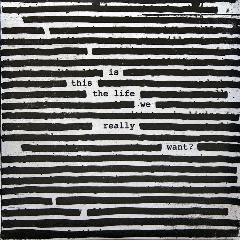 Roger Waters - Is This The Life We Really Want? album cover