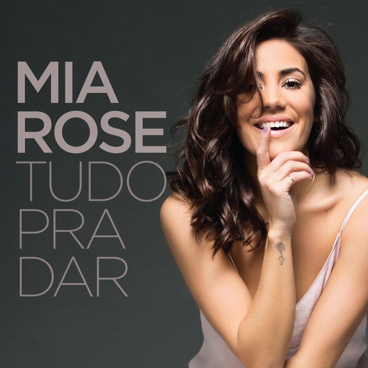 Mia Rose - Tudo Pra Dar album cover