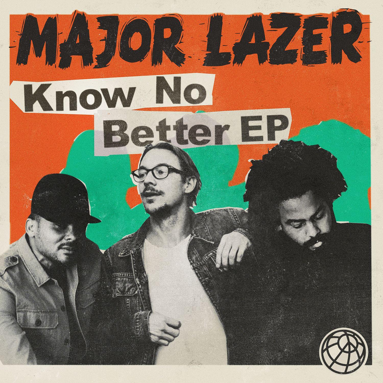 Major Lazer - Know No Better album cover