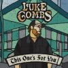 This One's For You by  Luke Combs