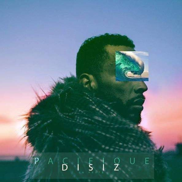 Disiz La Peste - Pacifique album cover
