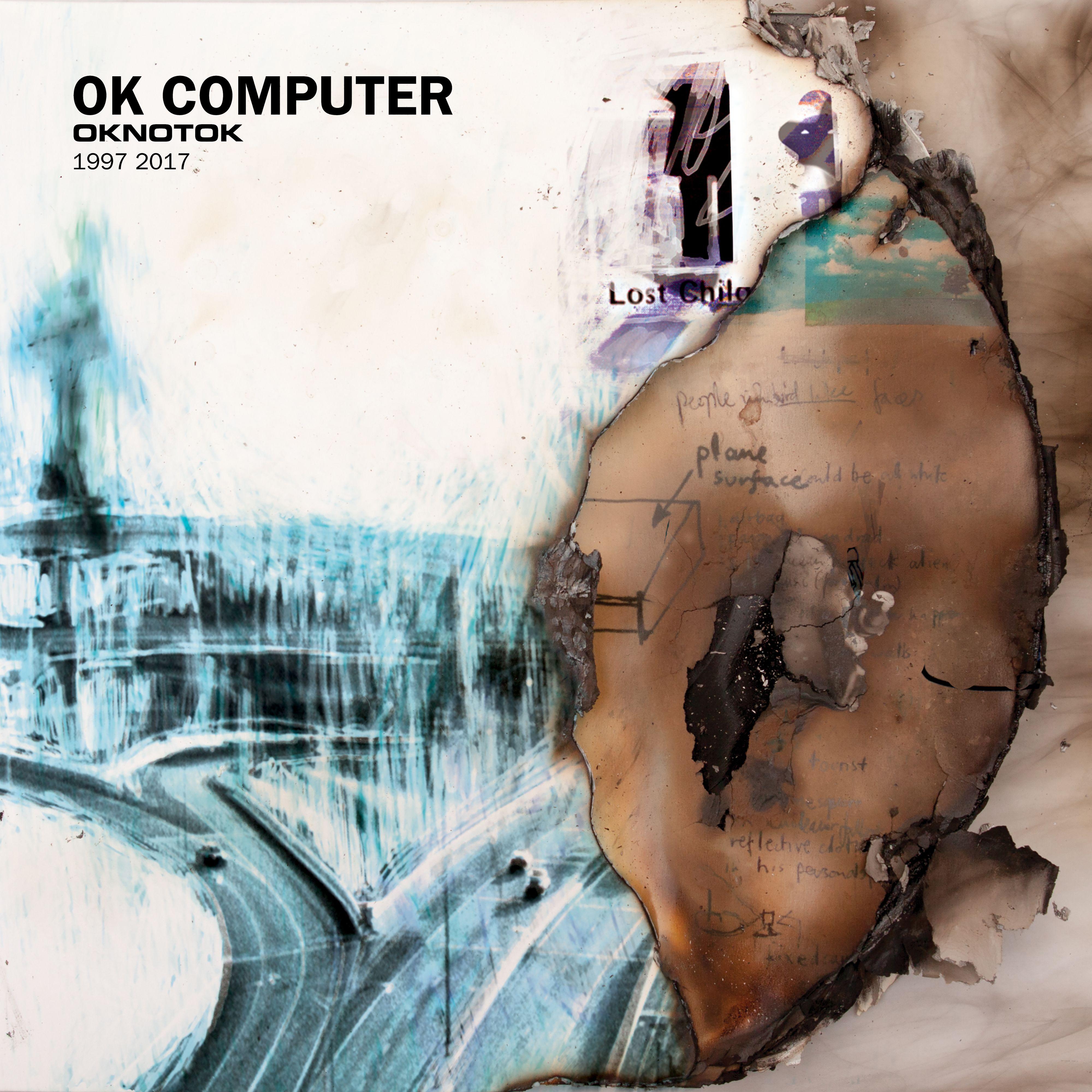 Radiohead - OK Computer:OKNOTOK 1997-2017 album cover