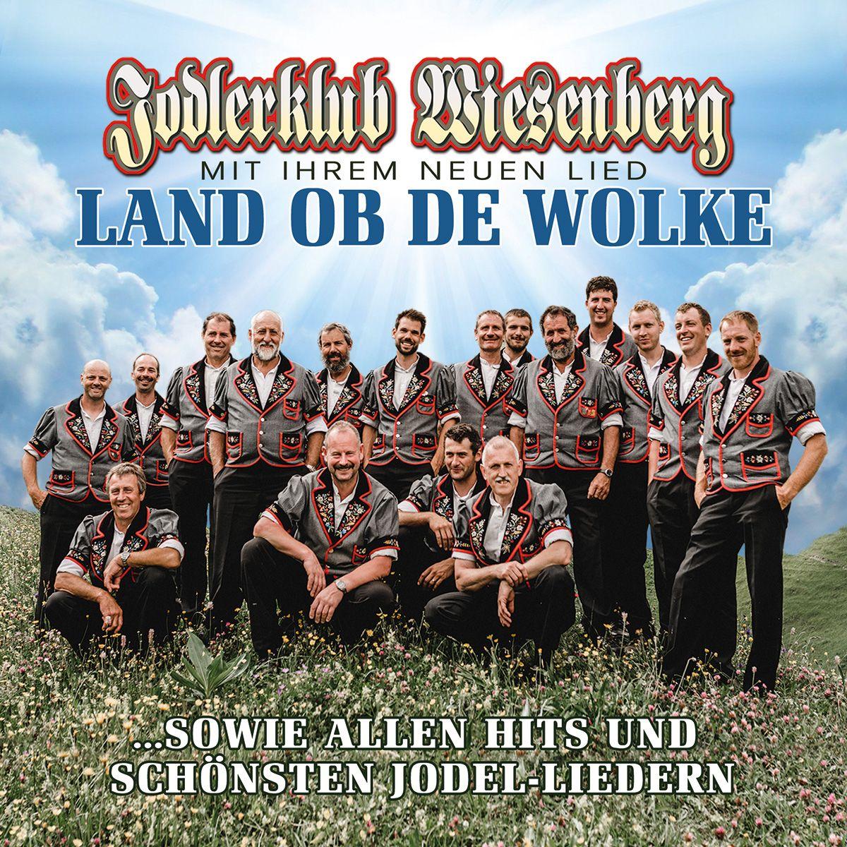 Jodlerklub Wiesenberg - Land Ob De Wolke album cover