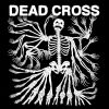 Dead Cross by  Dead Cross