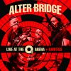 Live At The O2 Arena + Rarities by  Alter Bridge