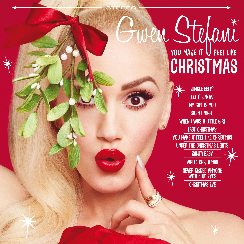 Last Christmas Album Cover.You Make It Feel Like Christmas Album By Gwen Stefani
