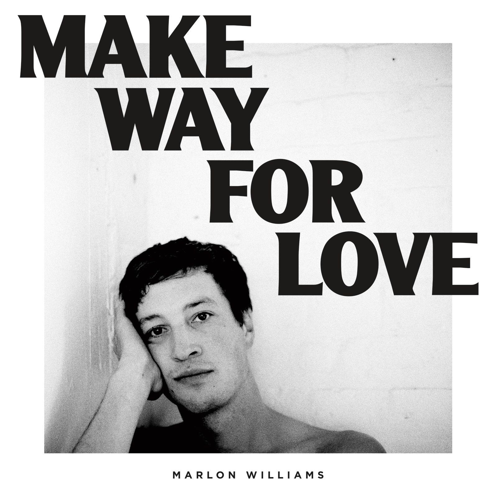 Marlon Williams - Make Way For Love album cover