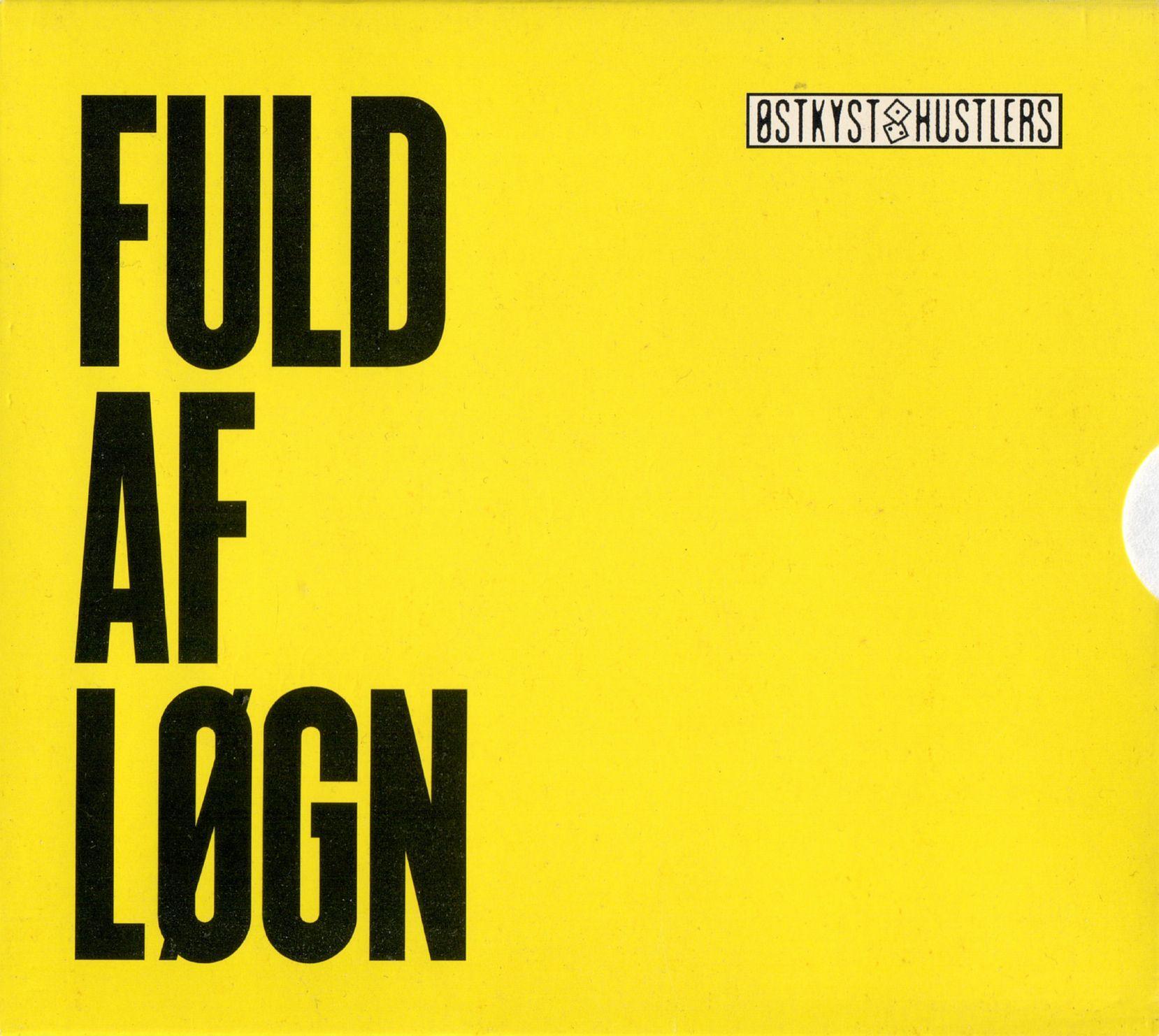 Østkyst Hustlers - Fuld Af Løgn album cover
