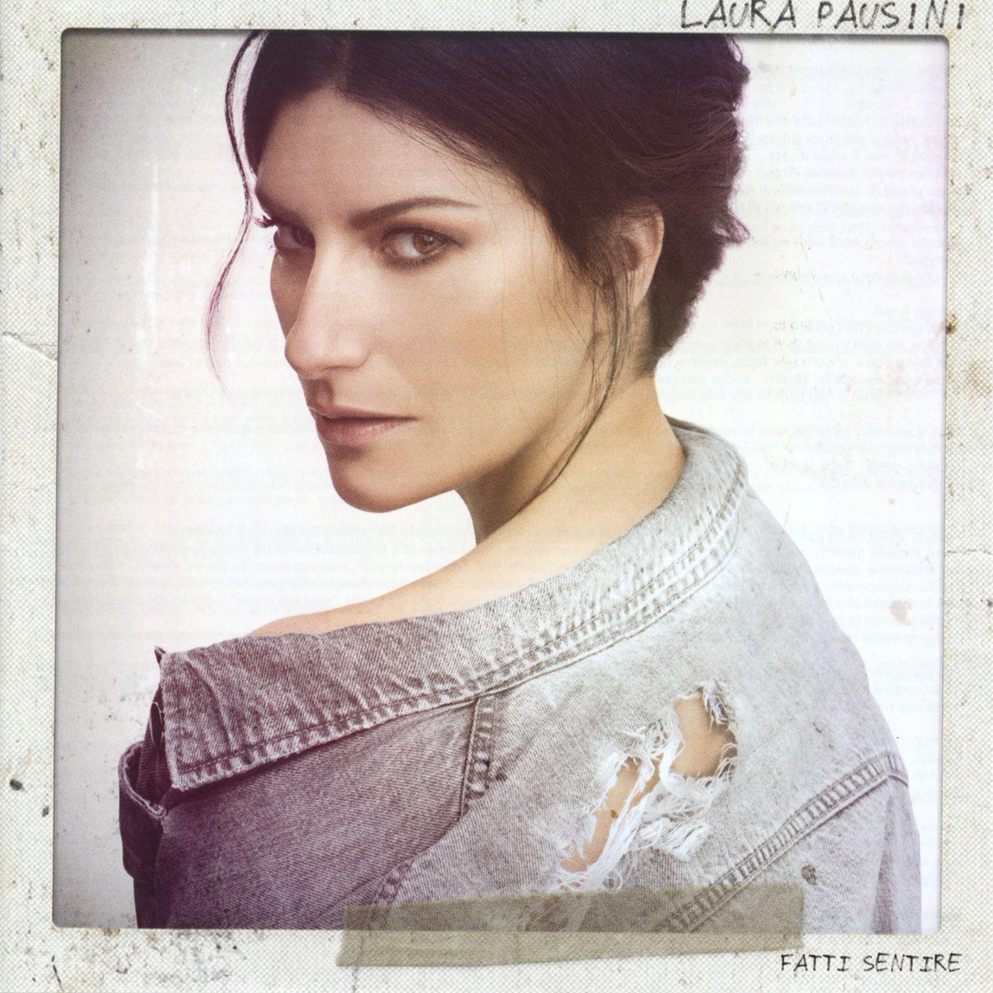 Laura Pausini - Fatti Sentire album cover