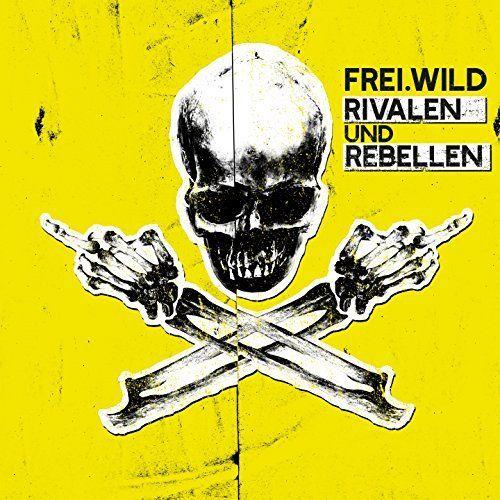 Frei.Wild - Rivalen Und Rebellen album cover