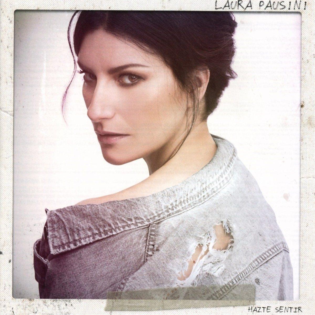 Laura Pausini - Hazte Sentir album cover