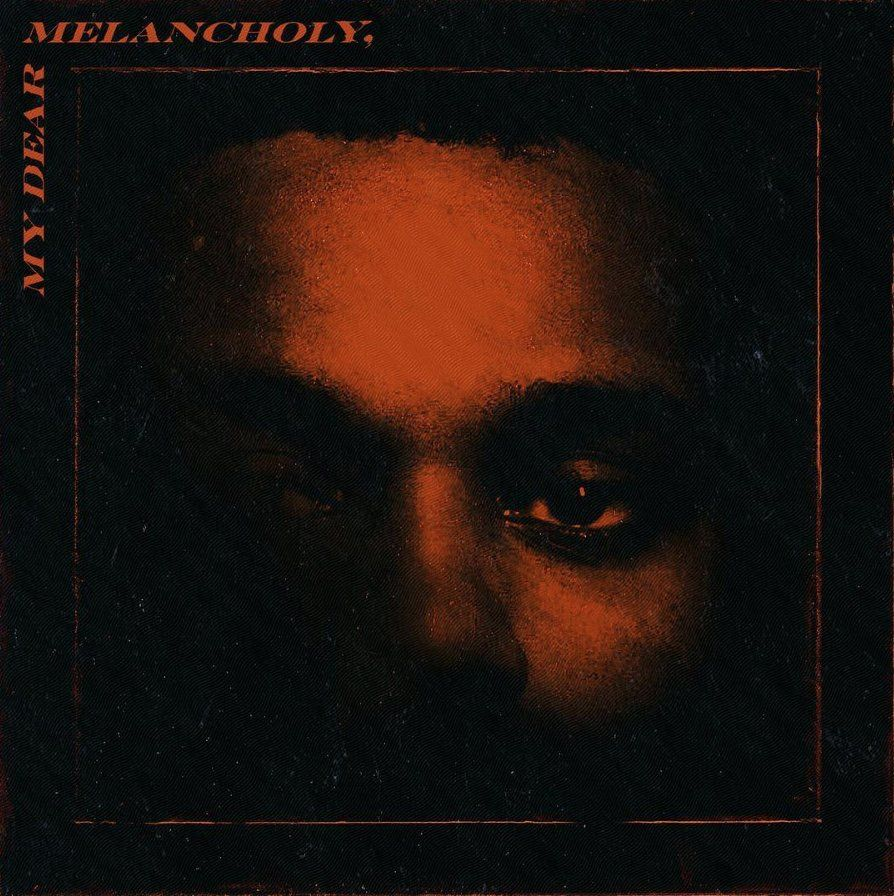 The Weeknd - My Dear Melancholy, album cover