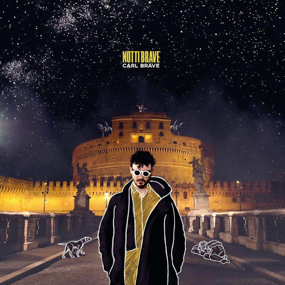 Carl Brave - Notti Brave album cover