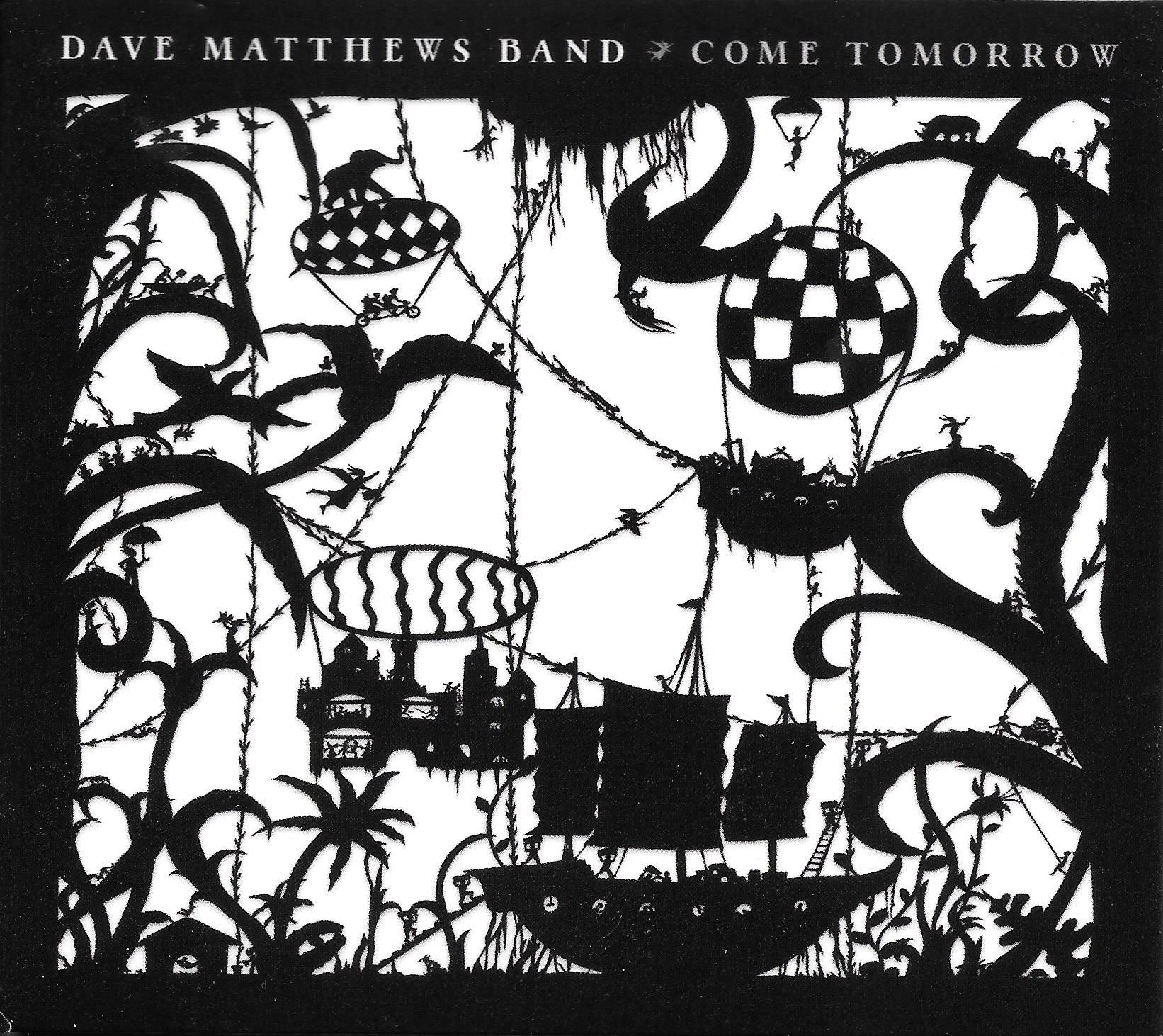 Dave Matthews Band - Come Tomorrow album cover