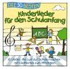 Die 30 Besten Kinderlieder Für Den Schulanfang by  Simone Sommerland  featuring  Karsten Glück  and  Die Kita Frösche