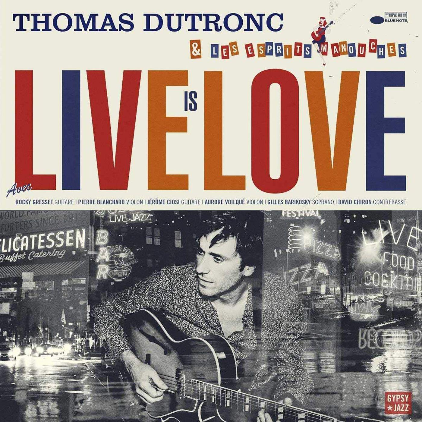 Thomas Dutronc - Live Is Love album cover