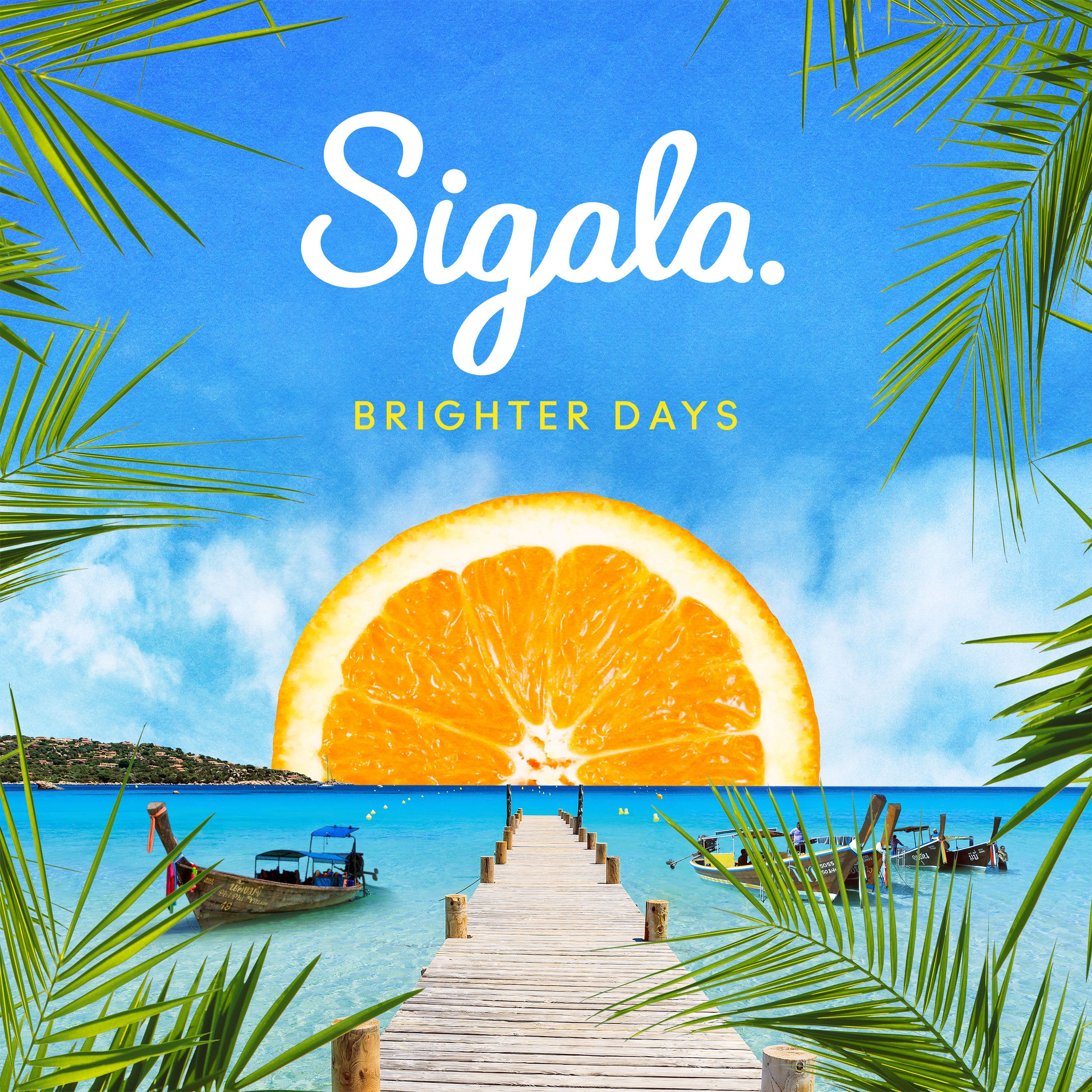 Sigala - Brighter Days album cover
