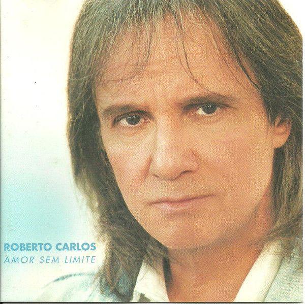Roberto Carlos - Amor Sem Limite album cover