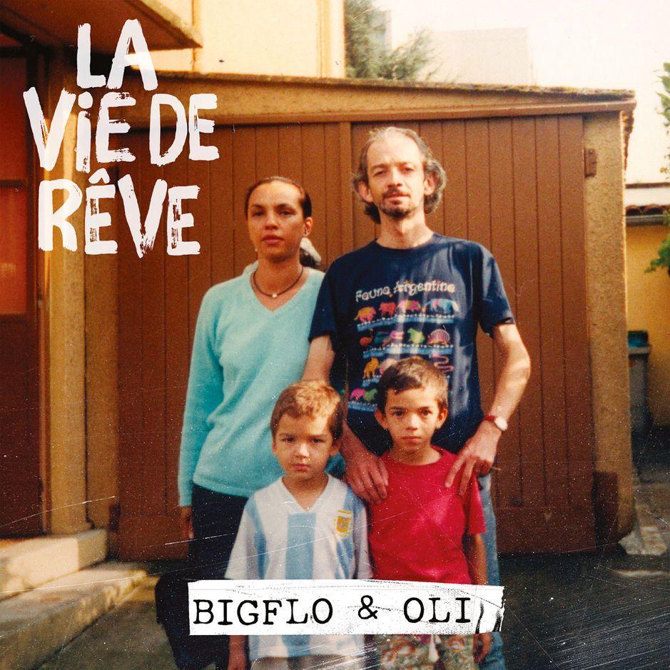 Bigflo & Oli - La Vie De Rêve album cover