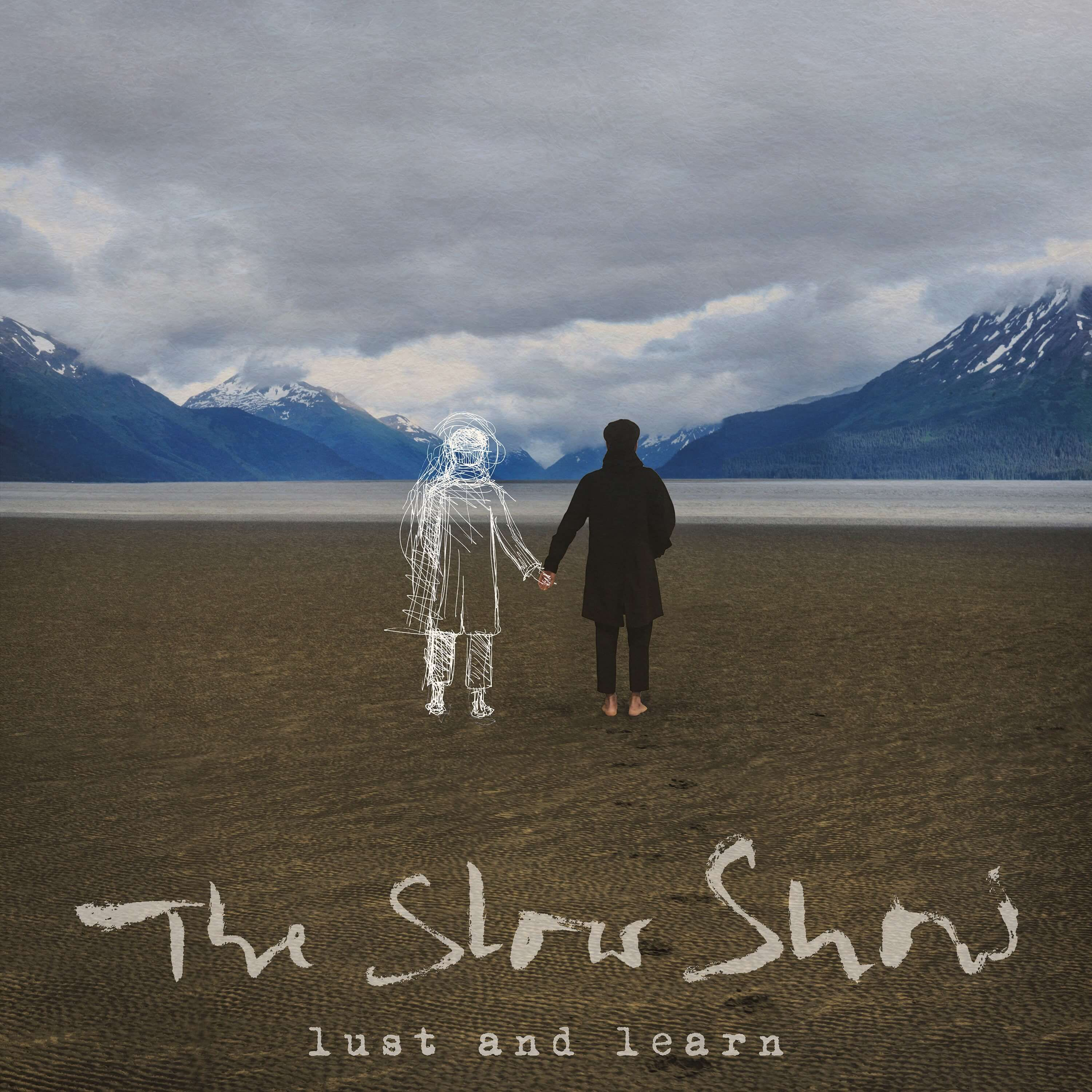 The Slow Show - Lust And Learn album cover