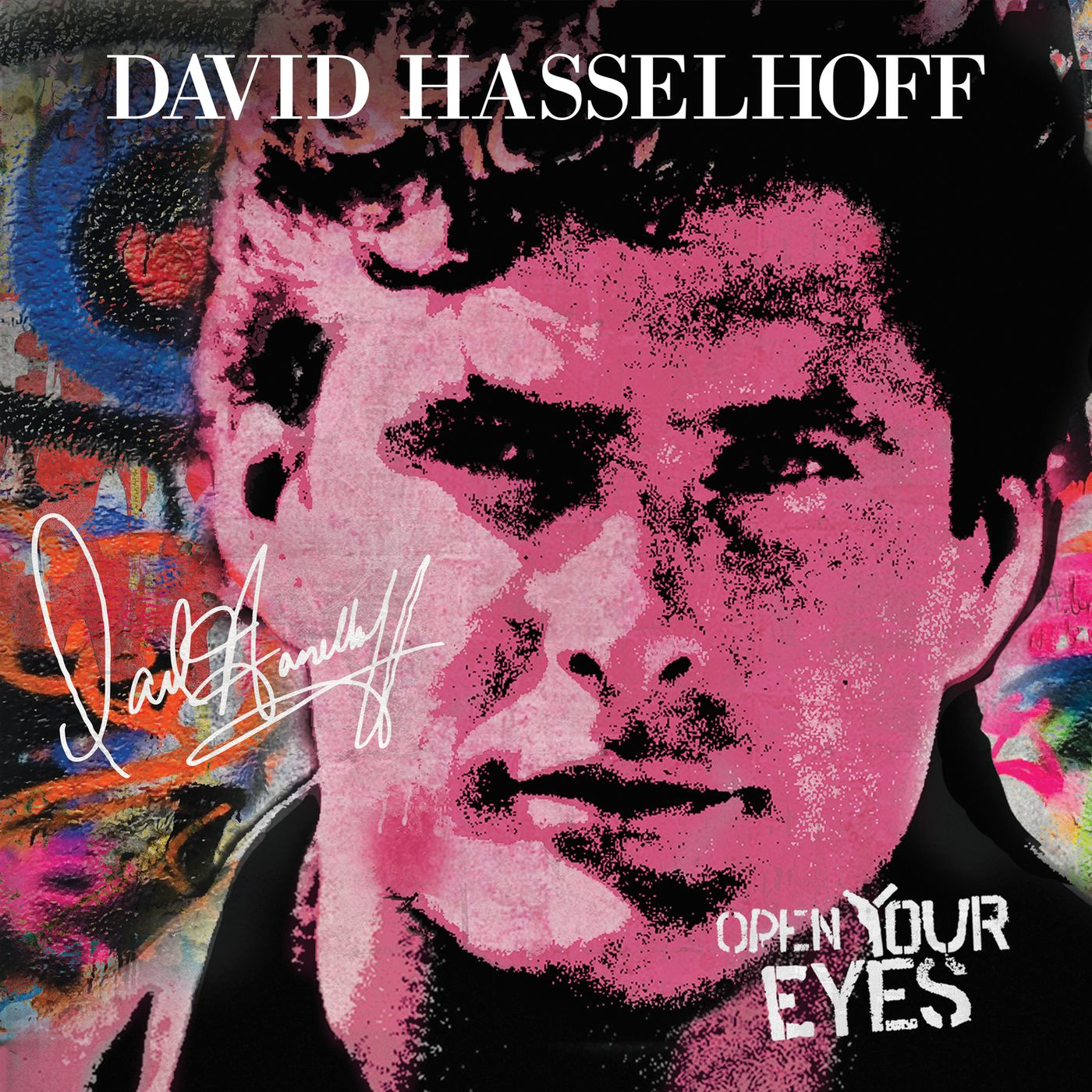 David Hasselhoff - Open Your Eyes album cover