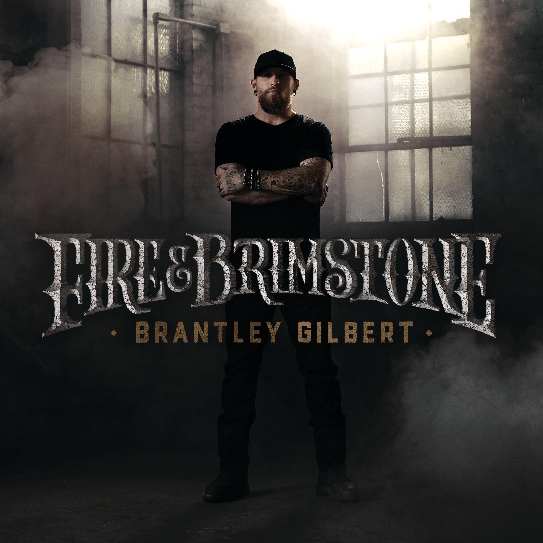 Brantley Gilbert - Fire & Brimstone album cover