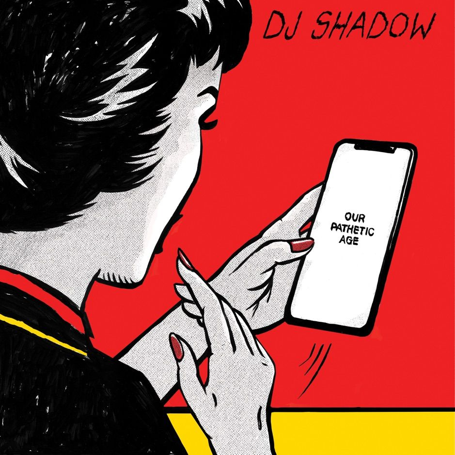 DJ Shadow - Our Pathetic Age album cover