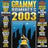 2003 Grammy Nominees by  Various Artists