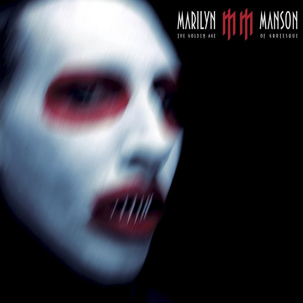 Marilyn Manson - The Golden Age Of Grotesque album cover