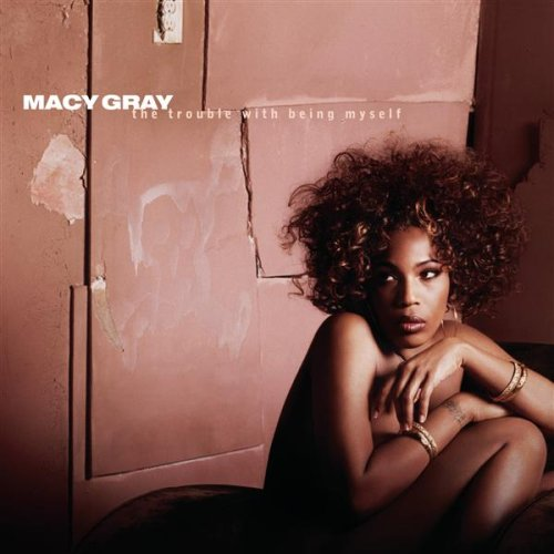 Macy Gray - The Trouble With Being Myself album cover