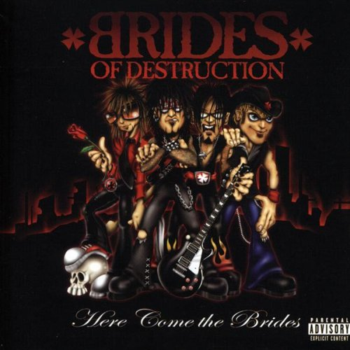 Here Comes The Bride By Brides Of Destruction