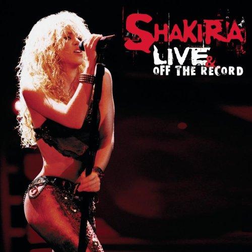 Shakira - Live & Off The Record album cover