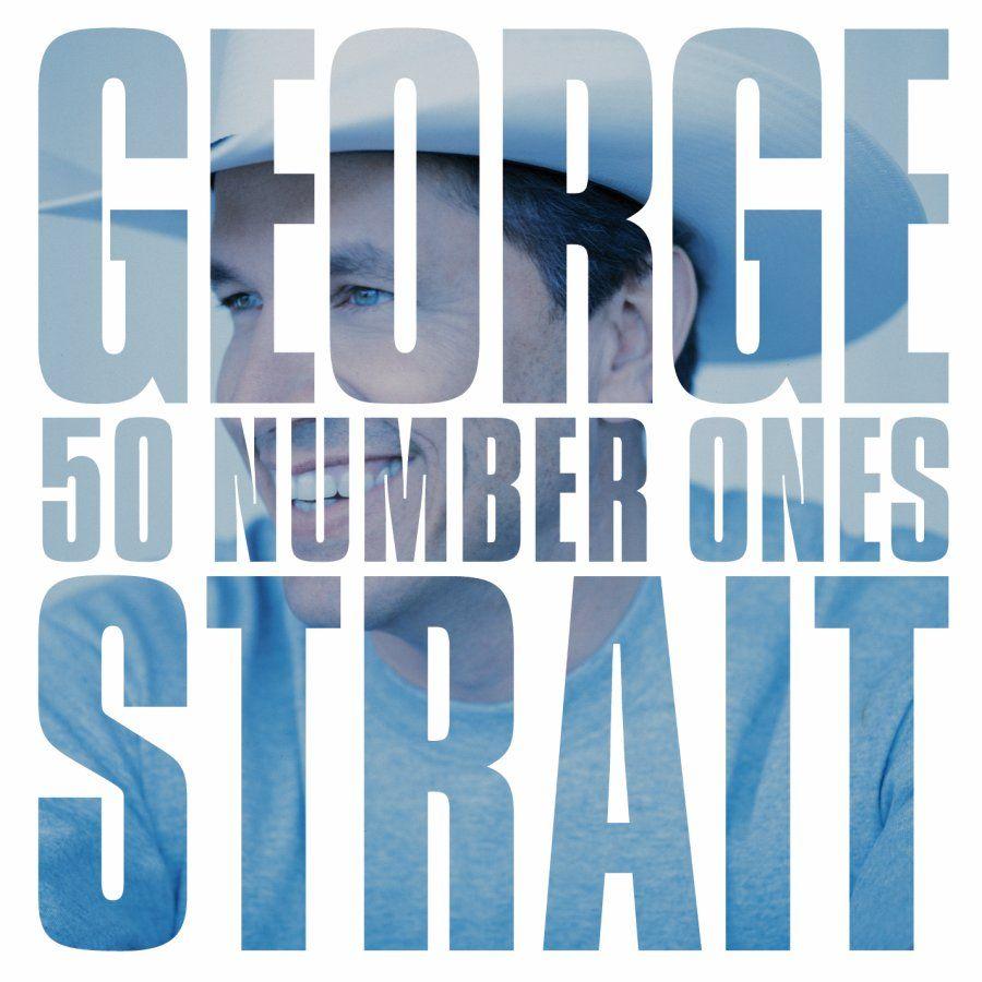 George Strait - 50 Number Ones album cover