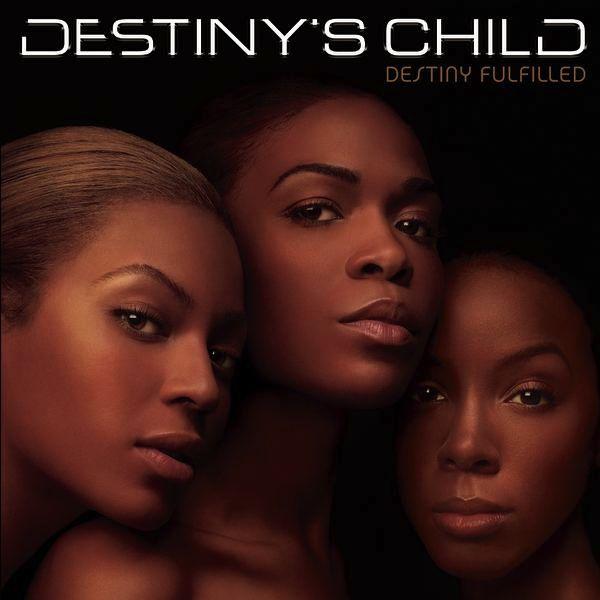 Destiny's Child - Destiny Fulfilled album cover