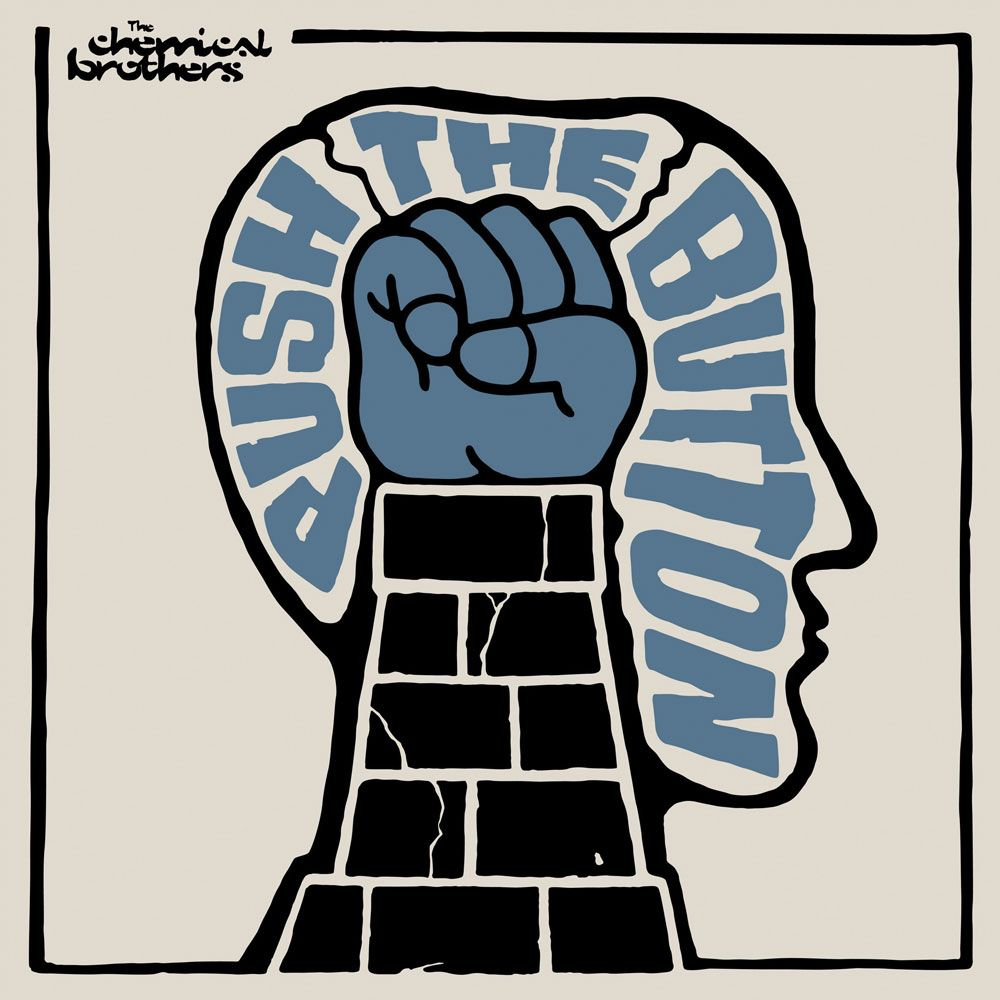 The Chemical Brothers - Push The Button album cover