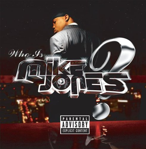 Mike Jones - Who Is Mike Jones? album cover