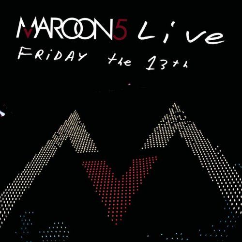 Maroon 5 - Live: Friday The 13th album cover