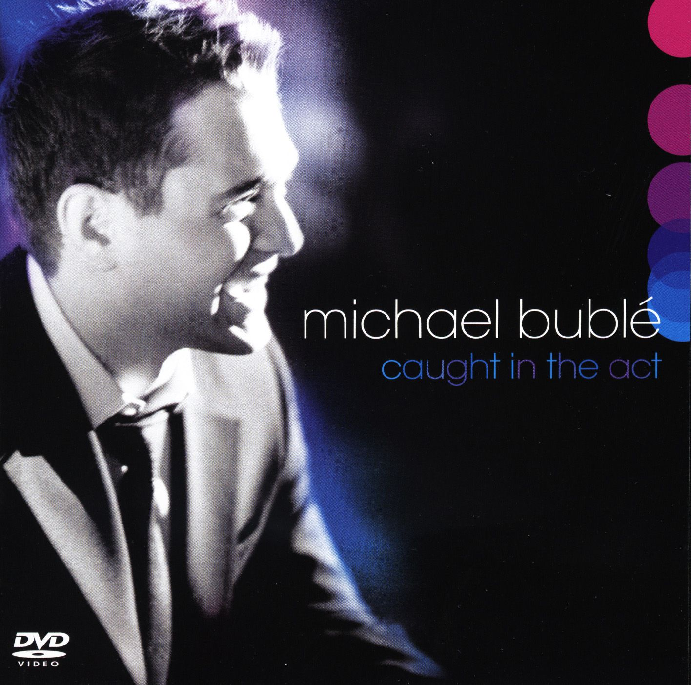Michael Bublé - Caught In The Act album cover